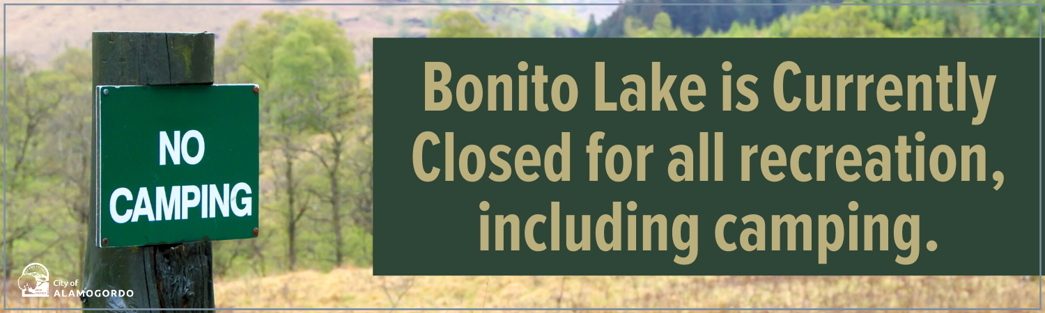 Bonito Lake is Currently Closed