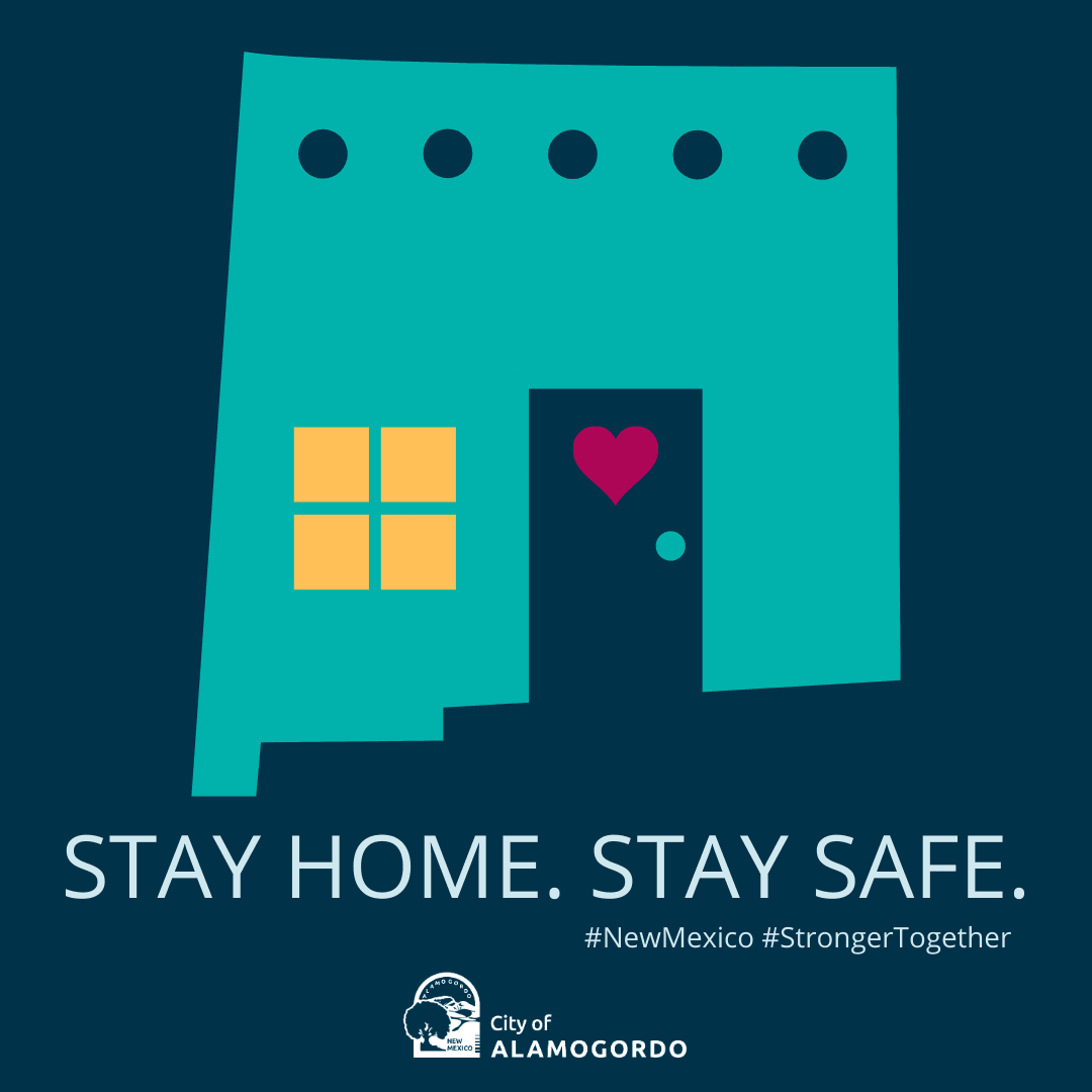 Stay Home. Stay Safe. NM